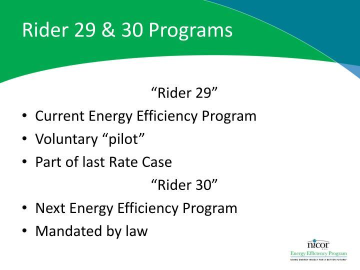 Rider 29 & 30 Programs