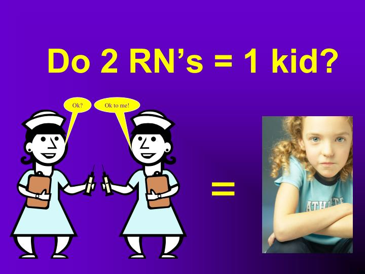 Do 2 RN's = 1 kid?
