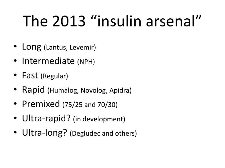 "The 2013 ""insulin arsenal"""
