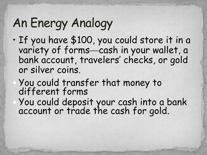 An Energy Analogy