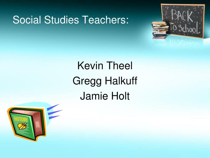 Social Studies Teachers: