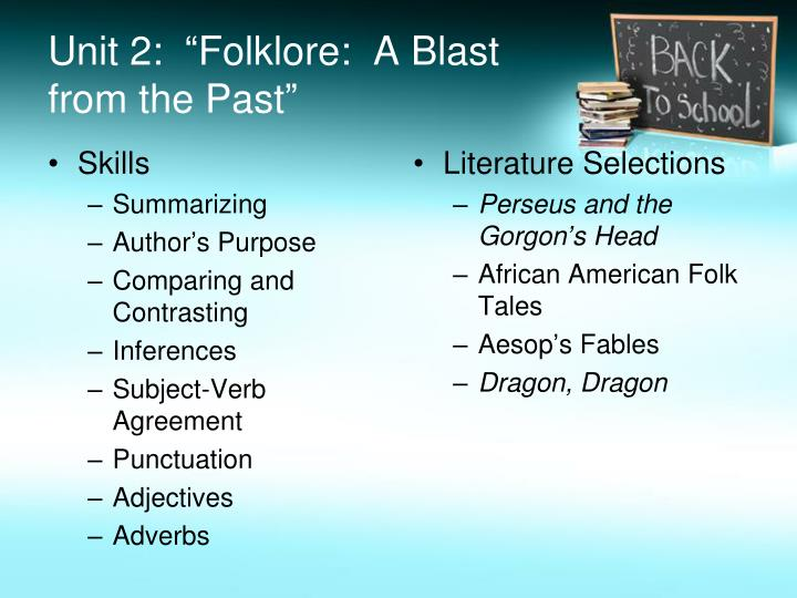 """Unit 2:  """"Folklore:  A Blast from the"""