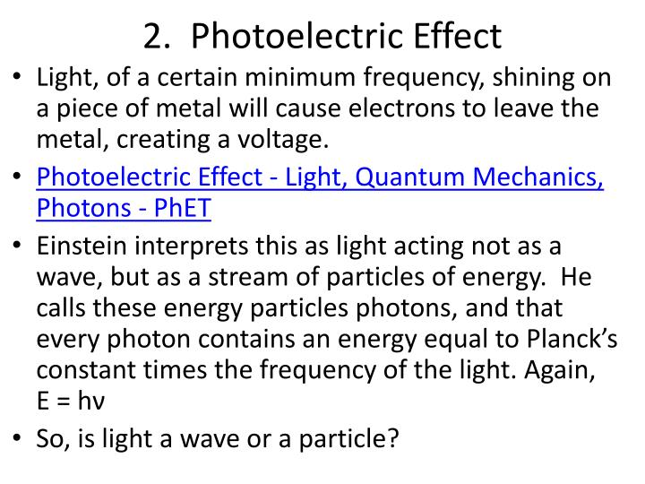 2.  Photoelectric Effect