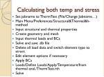 calculating both temp and stress