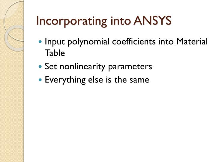 Incorporating into ANSYS