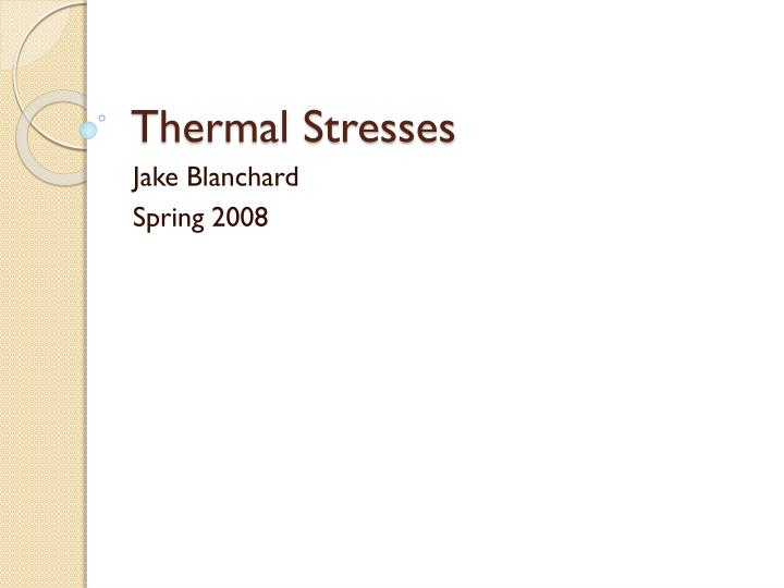 Thermal stresses