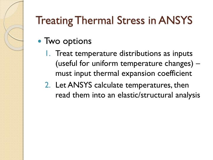 Treating Thermal Stress in ANSYS