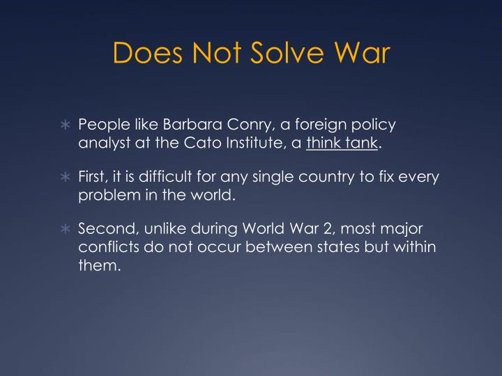Does Not Solve War