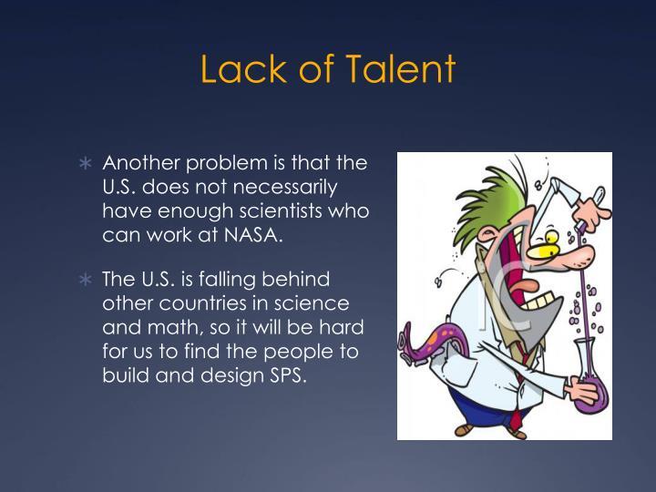 Lack of Talent