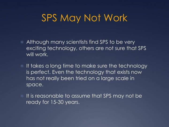 SPS May Not Work