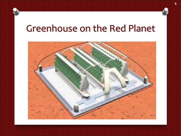 Greenhouse on the Red Planet
