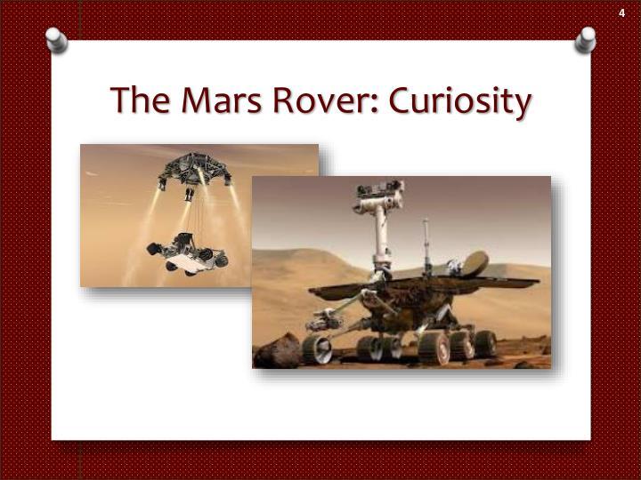 The Mars Rover: Curiosity