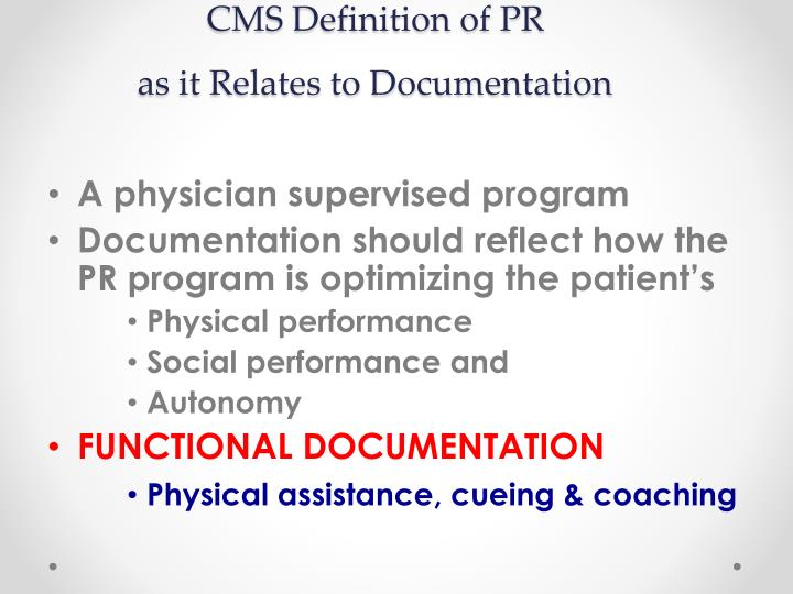 CMS Definition of PR