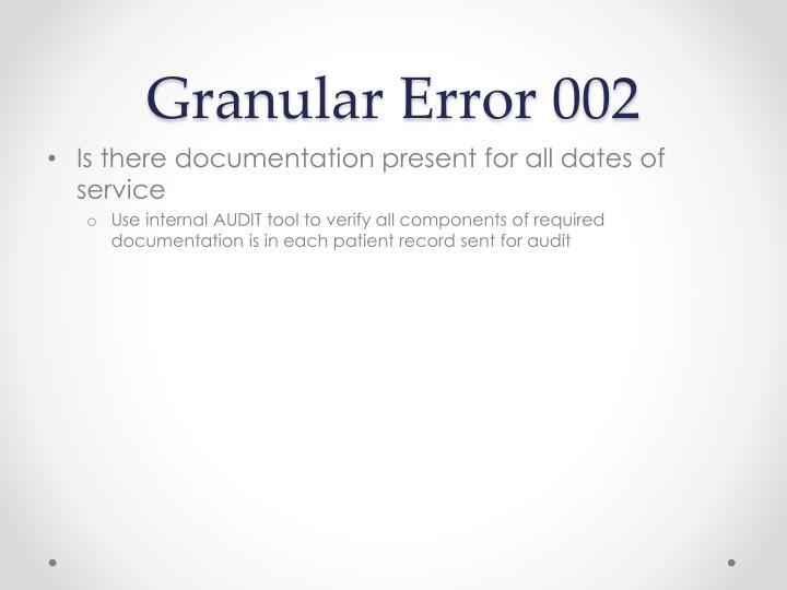 Granular Error 002