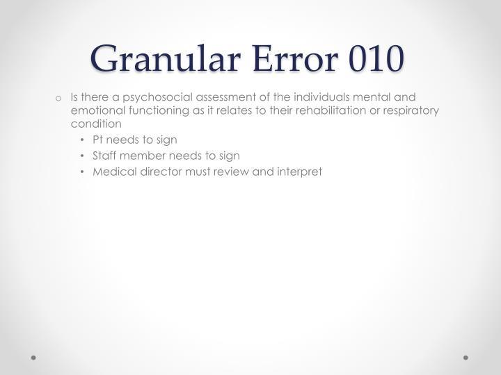 Granular Error 010