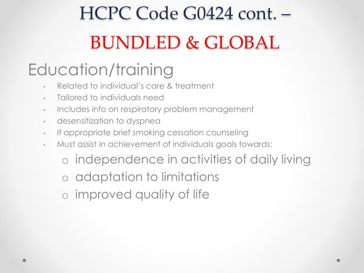 HCPC Code G0424 cont. –