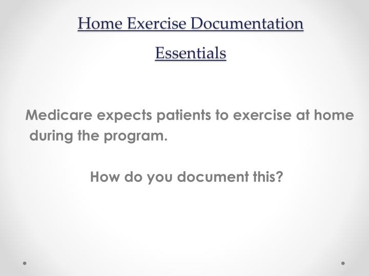 Home Exercise Documentation Essentials