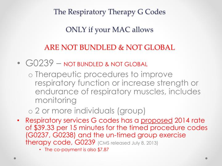 The Respiratory Therapy G Codes