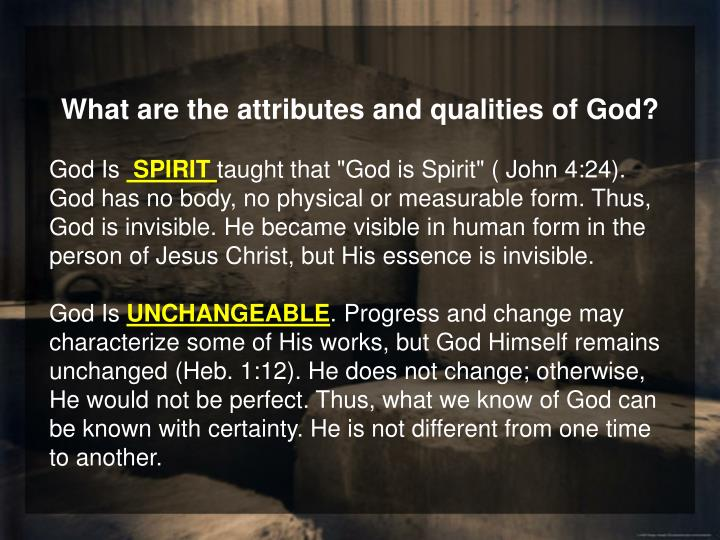 What are the attributes and qualities of God?