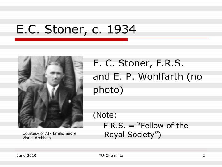 E.C. Stoner, c. 1934