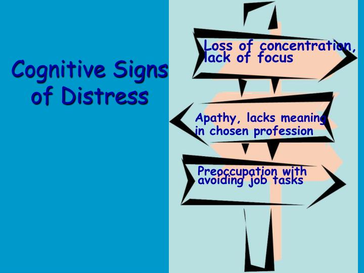 Cognitive Signs of Distress