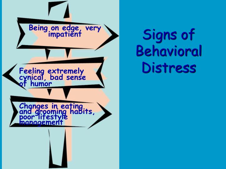 Signs of Behavioral Distress