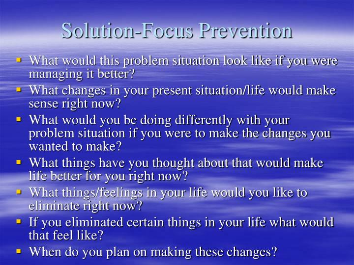 Solution-Focus Prevention