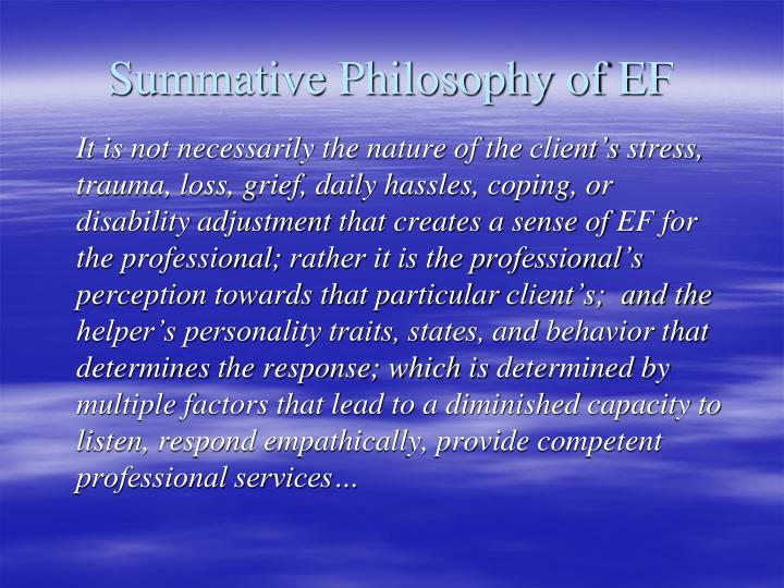 Summative Philosophy of EF