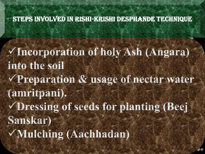 STEPS INVOLVED IN RISHI-KRISHI DESPHANDE TECHNIQUE