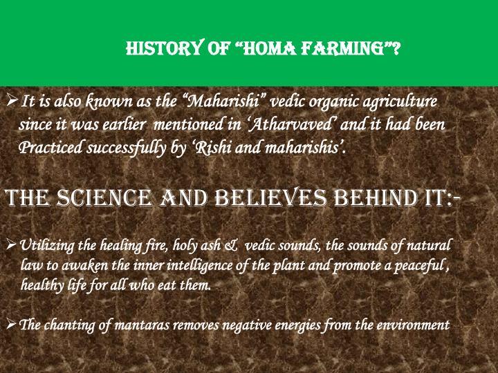 """History of """"Homa Farming""""?"""