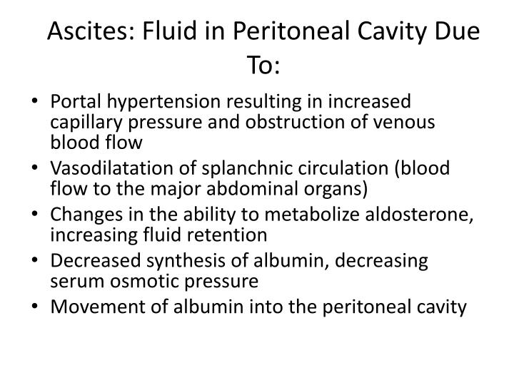 Ascites: Fluid in Peritoneal Cavity Due To: