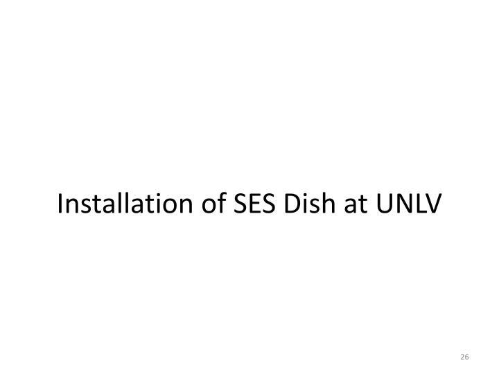 Installation of SES Dish at UNLV