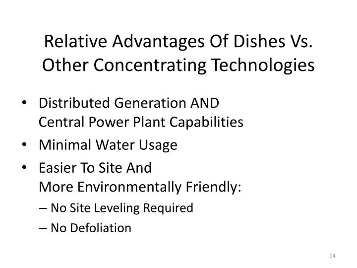 Relative Advantages Of Dishes Vs. Other Concentrating Technologies