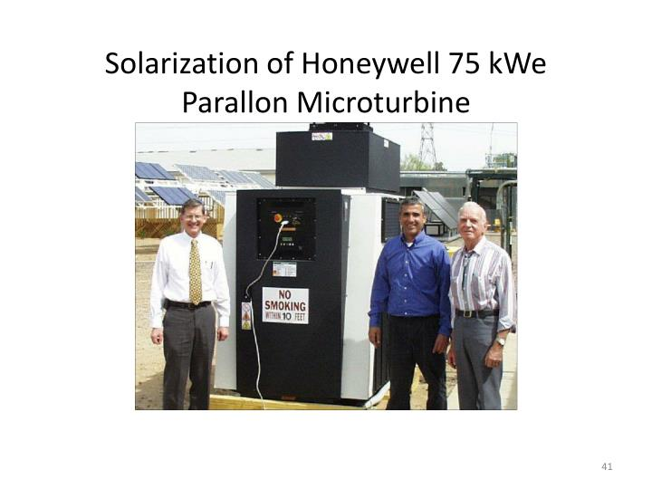 Solarization of Honeywell 75 kWe