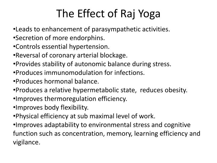 The Effect of Raj Yoga