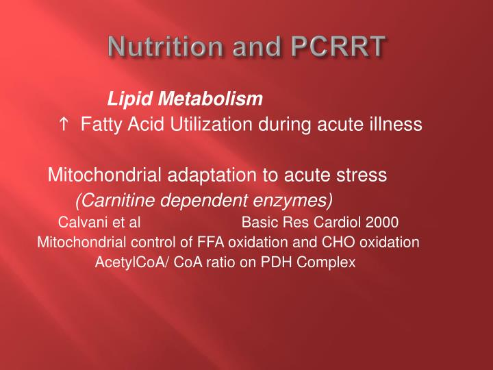 Nutrition and PCRRT