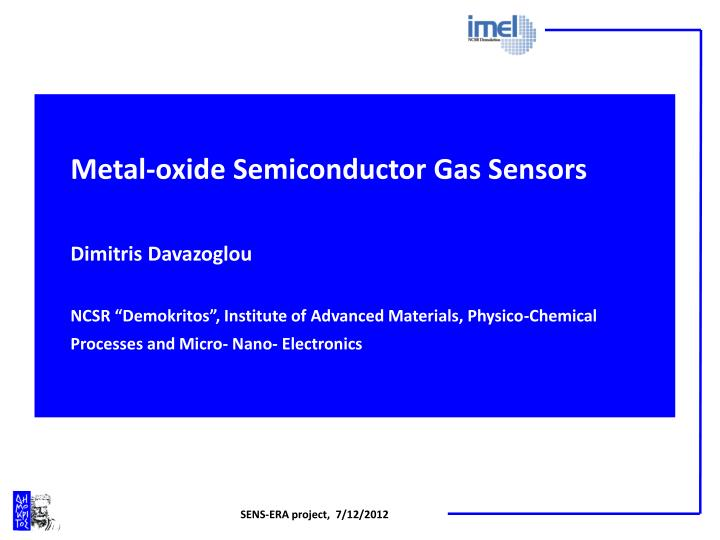 Metal-oxide Semiconductor Gas Sensors