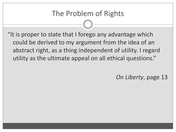 The Problem of Rights