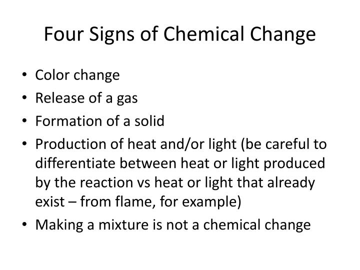 Four Signs of Chemical Change