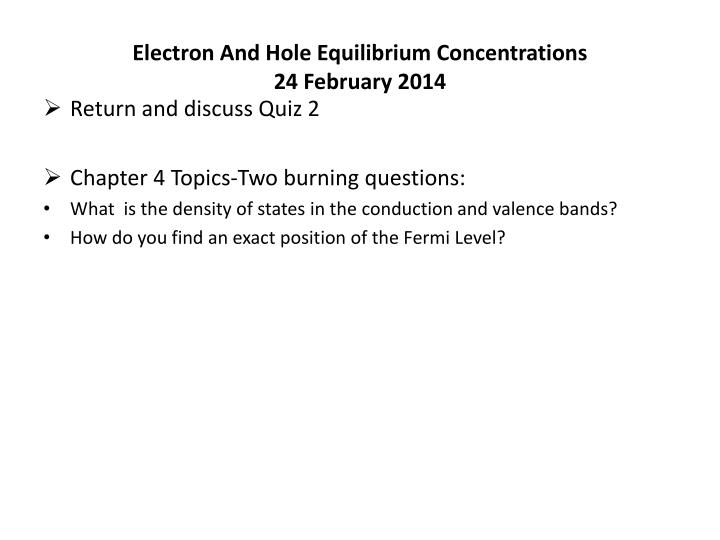 Electron and hole equilibrium concentrations 24 february 2014