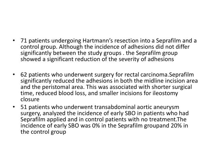 71 patients undergoing Hartmann's resection into
