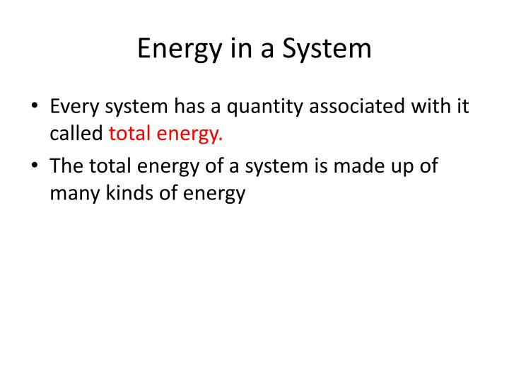 Energy in a System
