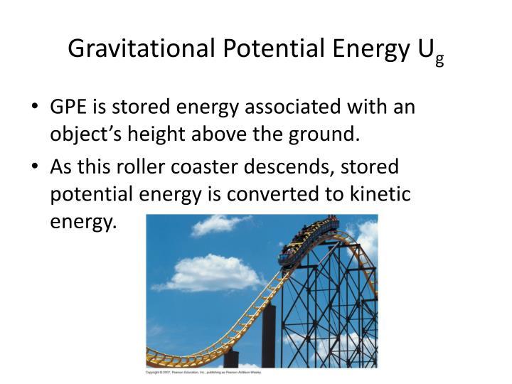 Gravitational Potential Energy U