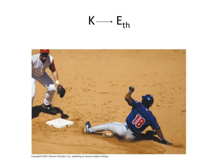 K       E
