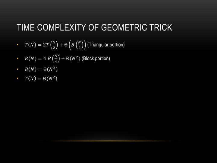 Time complexity of geometric trick