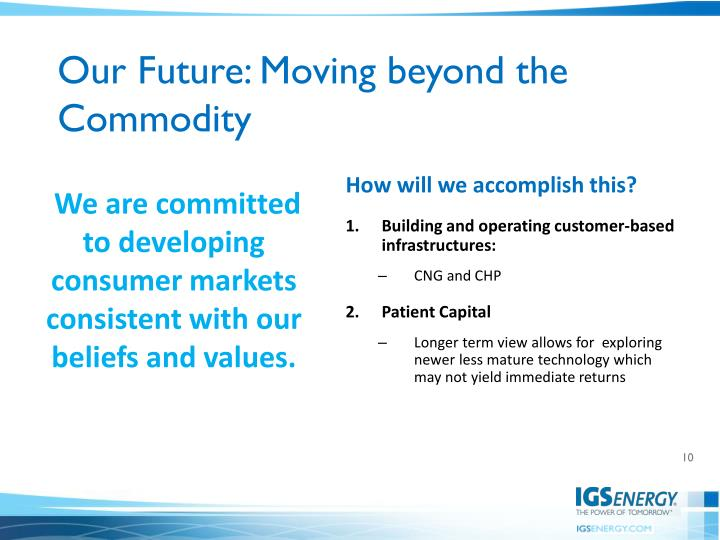 Our Future: Moving beyond the Commodity
