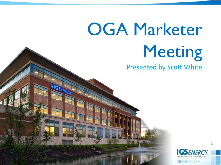 OGA Marketer Meeting