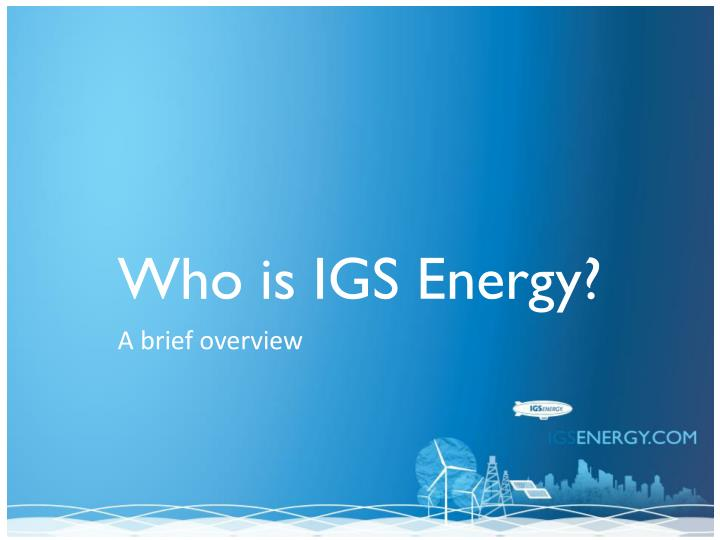 Who is igs energy
