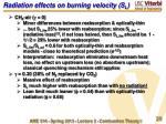 radiation effects on burning velocity s l