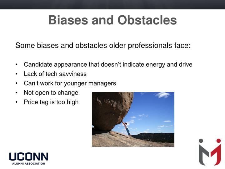 Biases and Obstacles